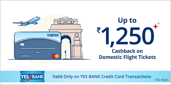 Get 10% Cashback on Domestic Flight Bookings with Yes Bank Credit Card