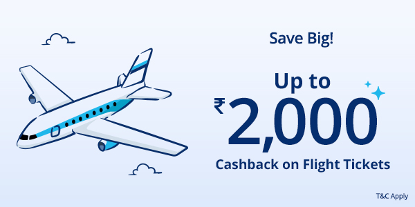 Get up to ₹2,000 Cashback on flight ticket booking.